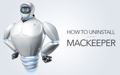 How to Get #Rid of #MacKeeper