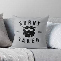 Sorry This Beard Is Taken: Funny Gift by YuliDor | Redbubble