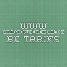 www.graphistefreelance.be Tarifs