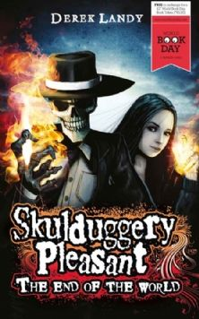 Skulduggery Pleasant: The End of the World  book 7   by Derek Landy