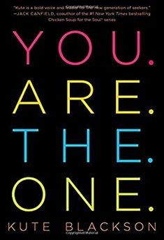 You are the one kute blackson pdf you are the one kute blackson you are the one a bold adventure in finding purpose discovering the real you more information more information world book fandeluxe Images