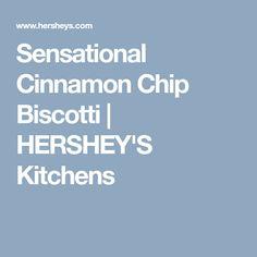 Sensational Cinnamon Chip Biscotti | HERSHEY'S Kitchens