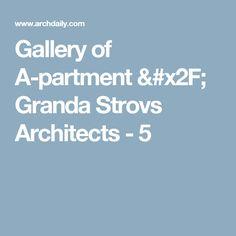 Gallery of A-partment / Granda Strovs Architects - 5
