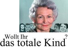 Wollt Ihr das totale Kind? Erziehung à la Margot Honecker führt leider zu Frauke Petry, Lutz Bachmann, Beate Zschäpe, Uwe Mundlos und Uwe Böhnhardt.