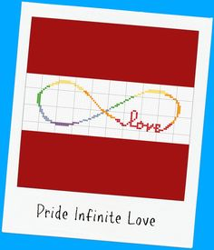 Infinite Love Cross Stitch Pattern Rainbow Pride LBGT Work in any color on any color cloth