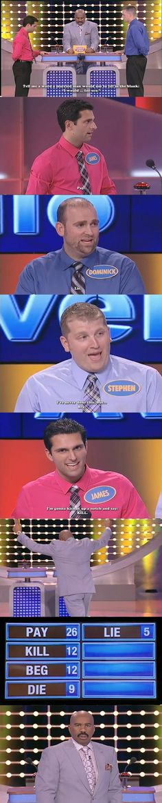 Family feud has had so many great moments like this lately.