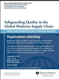 """Safeguarding Quality in the Global Medicine Supply Chain"" Johns Hopkins Bloomberg School of Public Health to discuss on 18 April 2014."
