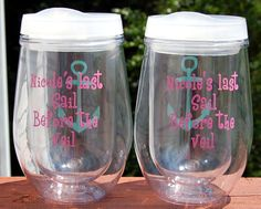 8 PERSONALIZED Last Sail Before the Veil Acrylic cup by BeVocalDesigns.com