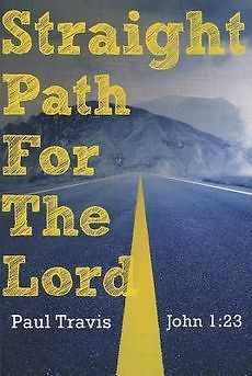 NEW Straight Path for the Lord: John by Paul Travis Paperback Book (English Lord John, Used Books, Paperback Books, The Book, Paths, Author, World, Potpourri, Amazon
