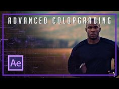 After Effects - Advanced Hollywood Color Grading Tutorial