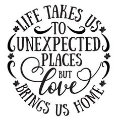Silhouette Design Store: But First Coffee life takes us to unexpected places love brings us home Silhouette Design, Silhouette Cameo Projects, House Silhouette, Silhouette Cameo Vinyl, Anniversary Quotes, Silhouette America, Vinyl Projects, Vinyl Crafts, Circuit Projects