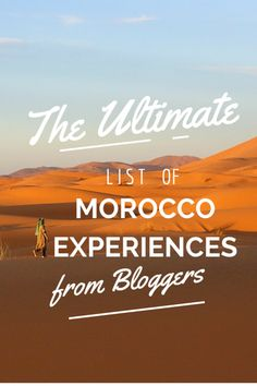 Wondering what travel bloggers from around the world have to say about travel to Morocco? Click through to find out!