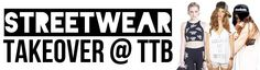 STREETWEAR TAKEOVER @ The Trend Boutique