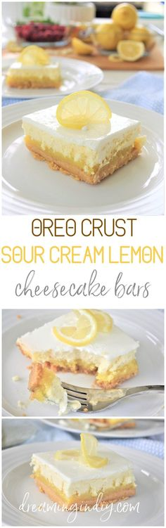 Lemon Sour Cream Cheesecake Dessert Bars with Lemon Oreo Crust – Easy Layered Party Treats Perfect for Mother's Day Brunch menus – Lemon Sour Cream Cheesecake Dessert Bars with Lemon Oreo Crust – Easy Layered Treats Yummy Recipe via Dreaming in DIY Sour Cream Cheesecake, Lemon Cheesecake Bars, Homemade Cheesecake, Cheesecake Desserts, Light Cheesecake, Cheesecake Bites, Menu Desserts, Lemon Dessert Recipes, Oreo Desserts