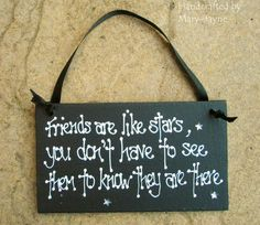 "Wooden Gift Plaque ""Friends Are Like Stars"" Best Friend Sign Birthday ""Star Gems Sparkle"". $9.95, via Etsy."