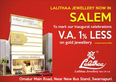 Lalithaa Jewellery Proudly Presents the New Showroom at Salem. We invite you and a guest to join us on Feb 4th 2018. V.A. 1% Less on Gold Jewellery will be honored on the day of the Grand Opening. #LalithaaJewellery #SalemShowroom #GrandOpening #LalithaaJewellerySalem