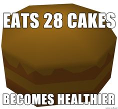 RuneScape logic: the only place where you can eat cake all day :P Avakin Life, Funny Posters, Cool Cartoons, Funny Games, Pokemon Go, Dankest Memes, Eat Cake, Nerdy, Geek Stuff