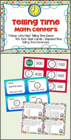 Telling Time Math Centers - Includes I Have/Who Has game, 4 sets of telling time dominoes, and elapsed time task cards