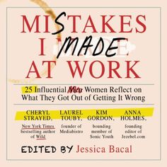 Mistakes I Made at Work audiobook cover art