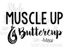 Muscle up Buttercup-Instant Digital Download by RhoLoDigitalk