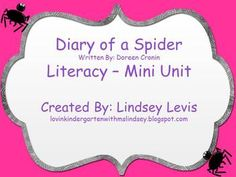 """This 55 page unit goes along with Doreen Cronin's """"Diary of a Spider"""""""