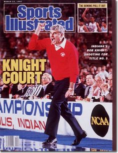 Buy Sports Illustrated Magazine, March 23 VG+ or better condition. Sports Illustrated Magazine, March 23 1987 - My photo shows the ACTUAL item on sale. Si Magazine, Sports Magazine, Magazine Covers, Basketball History, I Love Basketball, Basketball Coach, College Basketball, Bob Knight, Iu Hoosiers
