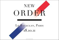 'New Order, La Bataclan, Paris' 2011.  Peter Saville and Paul Barnes for Michael Shamberg.  €145