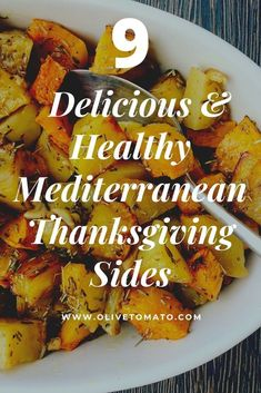 9 Delicious Side Dishes for Thanksgiving! #mediterranean #diet #thanksgiving #sides #recipes