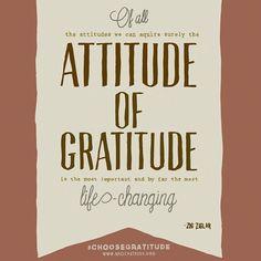 Attitude of Gratitude #CHOOSEGRATITUDE