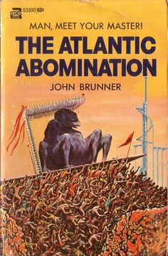 scificovers:  The Atlantic Abomination by John Brunner. Ace Books 03300 1969-71.  Cover art by Ed Emshwiller.