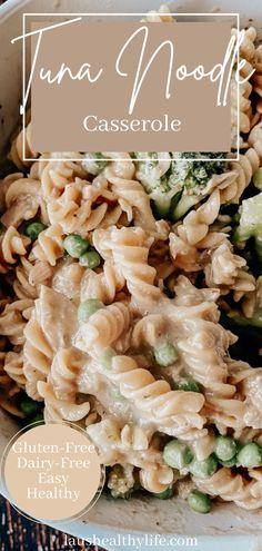 Non Dairy Dinner, Gluten Free Recipes For Dinner, Dairy Free Recipes, Healthy Dinner Recipes, Gluten Free Dinners Easy, Gluten Free Lunch Ideas, Dairy Free Tuna Casserole, Noodle Casserole, Tuna Casserole Recipes