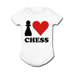 Google Image Result for http://image.spreadshirt.com/image-server/v1/products/17620456/views/1,width%3D378,height%3D378,appearanceId%3D1/I-love-Chess-Baby-Bodysuits.png