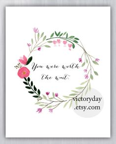 You were worth the wait. print of watercolor wreath by VictoryDay Watercolor Projects, Wreath Watercolor, Easy Watercolor, Watercolor Cards, Watercolor Flowers, Watercolor Paintings, Watercolours, Illustrations, Card Making