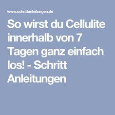 So wirst du Cellulite innerhalb von 7 Tagen ganz einfach los! - Schritt Anleitungen