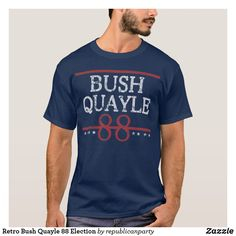 80aed481 Retro Bush Quayle 88 Election T-Shirt available in other colours, styles and  the