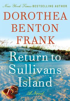 """Read """"Return to Sullivans Island A Novel"""" by Dorothea Benton Frank available from Rakuten Kobo. """"Her books are funny, sexy, and usually damp with seawater."""" —Pat Conroy, author of The Prince of Tides In Return to Sul. Used Books, Books To Read, Sullivans Island, First Novel, Low Country, Book Nooks, So Little Time, Book Lists, Bestselling Author"""