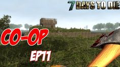 7 Days To Die - Co-Op EP11 | Second-Story House & Spike Traps