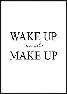 Wake Up And Make Up Fashion Posters, Wake Up, Company Logo, Logos, How To Make, Logo