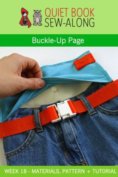 Thread Riding Hood - Free Quiet Book Sew-Along - Buckle-Up Page - Wk 18