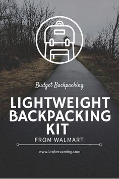 Find out how to get an entire lightweight backpacking set up from Walmart! This article breaks down each piece of gear I would buy from my local Walmart to make a gear set up. Thru Hiking, Hiking Tips, Hiking Gear, Hiking Backpack, Backpacking For Beginners, Backpacking Gear List, Ultralight Backpacking, Kayak Camping, Camping Hammock