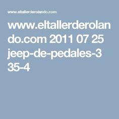 www.eltallerderolando.com 2011 07 25 jeep-de-pedales-3 35-4