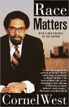 Race Matters: Cornel West: 9780679749868: Amazon.com: Books