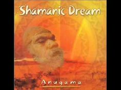 Anugama - Shamanic Dream - This is deeply vibrational meditation music. The musician is Anugama, from Germany, who now lives in Hawaii.  He plays deep, vibrational 3 tone percussion, w/deep drums, flutes, chimes.  This is the music I do Yoga and meditation to in the morning. Deeply relaxing and releases your emotional spirit.