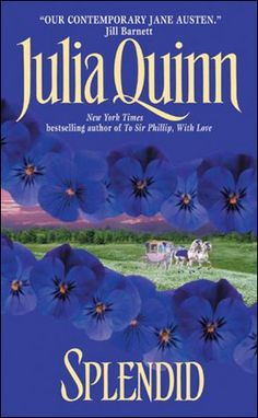 Splendid by Julia Quinn, US edition.  JQ's debut novel.