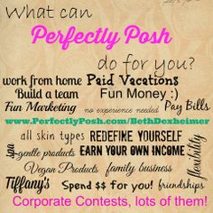 What can Perfectly Posh do for YOU????  Posh is BOOMING!!!! The possibilities are Endless!  https://www.perfectlyposh.com/whitley/join