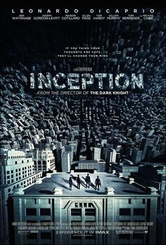 "Origen (2010). ""Inception"" (original title).  A skilled extractor is offered a chance to regain his old life as payment for a task considered to be impossible. Director: Christopher Nolan"