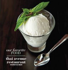 Favorite Things in Lehigh Valley 2013, by LV Style Magazine: Thai Avenue Restaurant's Fresh Coconut Ice cream