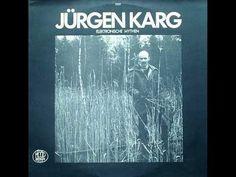 Jürgen Karg's 1977 album 'Elektronische Mythen' reissued on vinyl and CD – Side-Line Music Magazine