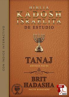 BIBLIA KADOSH ISRAELITA DE ESTUDIO TANAJ - BRIT HADASHA.pdf - Google Drive