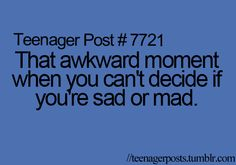 Sad or Mad